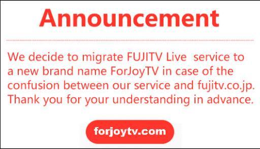 Notice of Brand Name Migration: From FUJITV to ForJoyTV